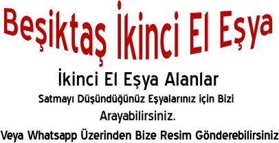Beşiktaş İkinci El Eşya